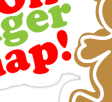 Oh Ginger Snap! Sticker