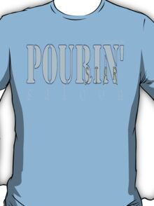 POURIN' STAR SALOON T-Shirt