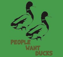 People Want Ducks by Marconi Rebus