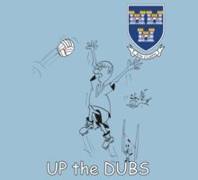 Up the Dubs (Dublin GAA football) T-Shirt by Declan Carr