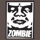 Obey Zombie by BUB THE ZOMBIE