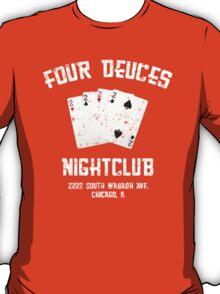 Four Deuces Nightclub White T-Shirt