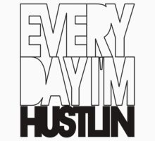 Everyday I'm Hustlin' Decal - Black by avdesigns