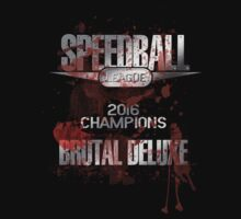 Speedball 2 - Speedball League Champions 2016 by TGIGreeny