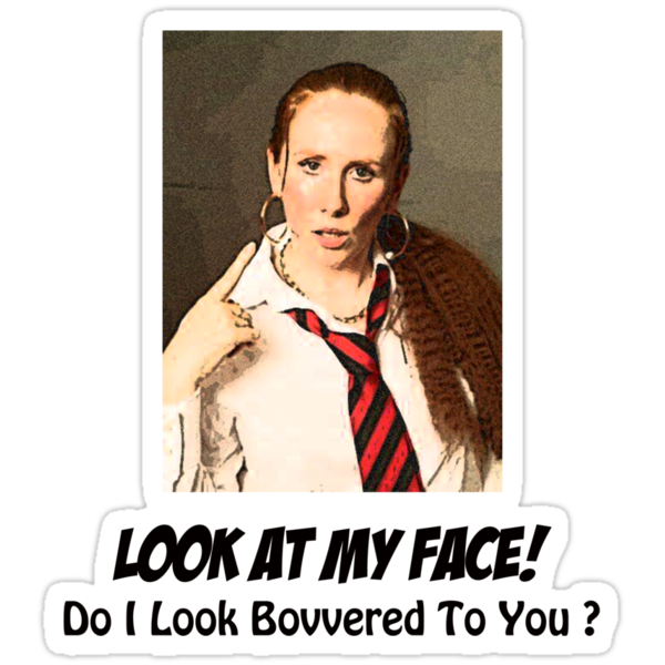Do I look Bovvered to you ?  by PopCultFanatics