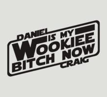 Daniel is my Wookiee by FAMOUSAFTERDETH