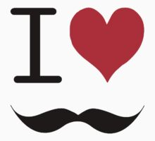 I ♥ Moustaches by Earth-Gnome