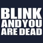 Blink by RogueWeasley