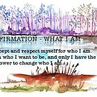 Affirmation - What I am by Maree  Clarkson
