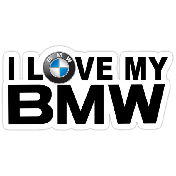 I Love My BMW Decals by avdesigns