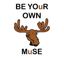 Be Your Own Muse Photographic Print