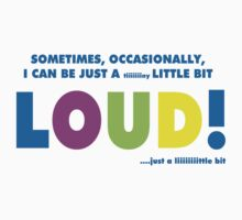 A little bit loud! by kridel