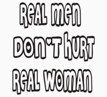 real men doesn't hurt real women by mayatut