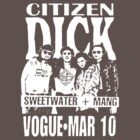 Citizen Dick  by BUB THE ZOMBIE