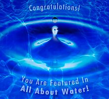 Congratulations! You Are Featured In All About Water! by Alex Preiss