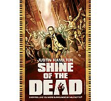 Justin Hamilton - Shine Of The Dead Photographic Print