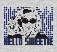 Hello Sweetie by tvtees