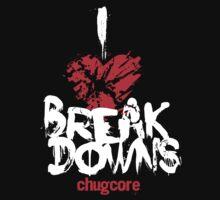 I LOVE BREAKDOWNS by Aaron Kim