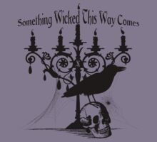 Something Wicked This Way Comes by Hugs & Bitchslaps SX Couture
