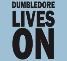 Dumbledore Lives On by fabledesign