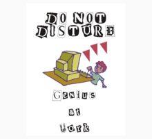 Do Not Disturb, Genius at Work by Luana Juknies