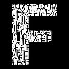 Letter F, black background by Julie Hartman