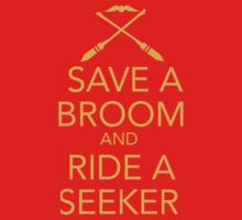 Save a Broom, Ride a Seeker (GOLD) by madoldsquib