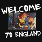 Welcome to England by ludlowghostwalk