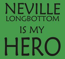 Neville Longbottom is my hero Kids Clothes