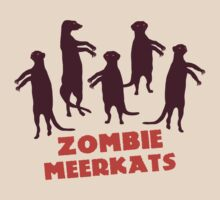 Zombie meerkats! by MuddyDesigns