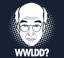 What would Larry David do? by Tom Trager