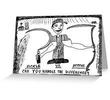 Sickle vs. Scythe Greeting Card