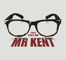 Mr Kent by Andy Scullion