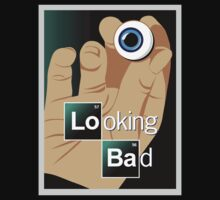 Looking Bad shirt  by BrBa