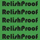 Relish Proof by Geisel Ellis