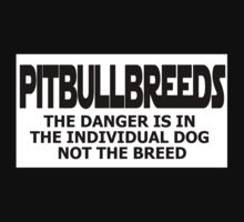 PITBULL BREEDS - No Danger by grant5252