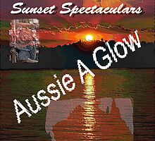 Aussie Aglow, Sunset Spectaculars by bazcelt