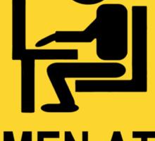 Caution - Men at Work  Sticker