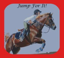 Jump For It! Horse T-Shirt Kids Clothes