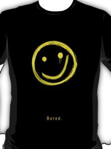 Bored. T-Shirt