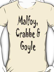 Malfoy, Crabbe & Goyle T-Shirt