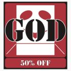 GOD 50% OFF (STICKER) by Anthony Trott