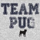 Team Pug by Stephanie Ohnesorge