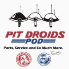 Pit Droids Pod services by BreteKosan