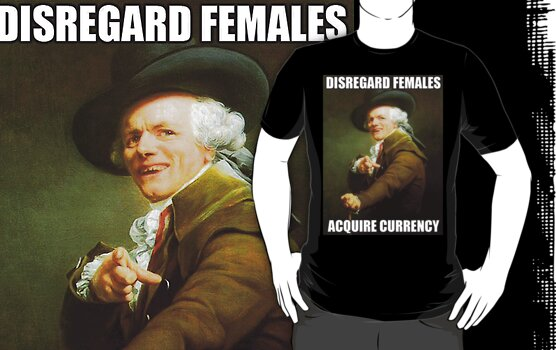 Disregard Females, Acquire Currency by nicksala
