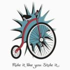 Ride it! by EssieDotCom