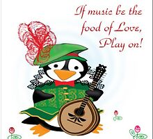 If Music Be the Food of Love Play On! by jerankin