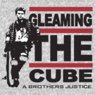 "Gleaming the Cube "" A Brothers Justice""  by BUB THE ZOMBIE"