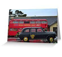 London bus and Taxi - at Half Moon Bay Greeting Card