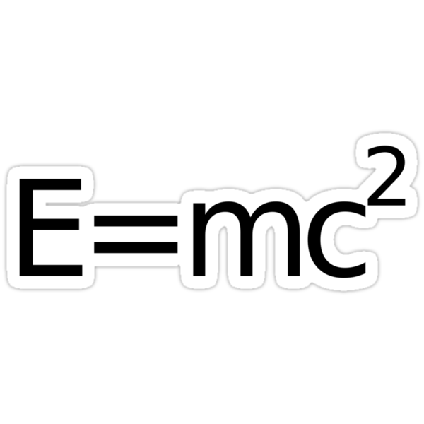 E equals M C 2 squared.... by loveaj